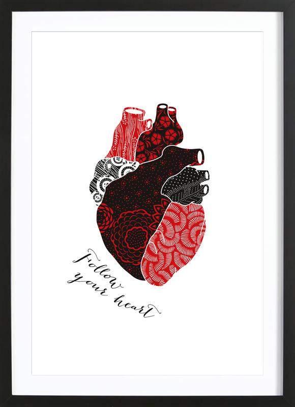 Follow Your Heart ingelijste print