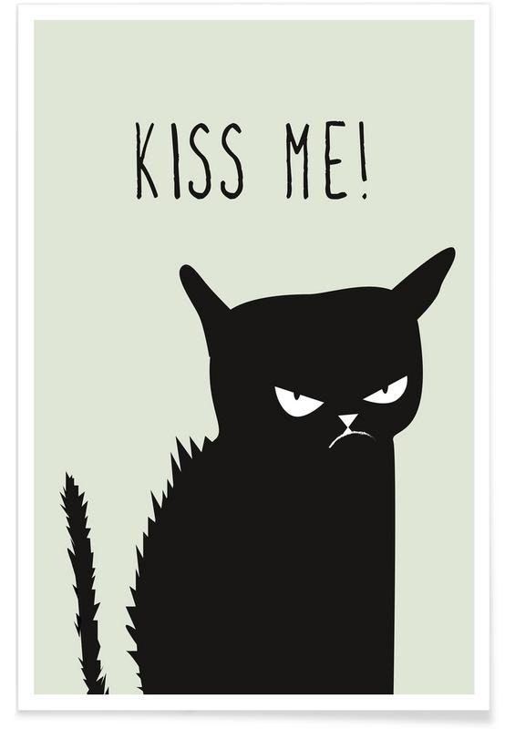 Kærlighedscitater, Katte, Humor, Kiss Me Cat Plakat
