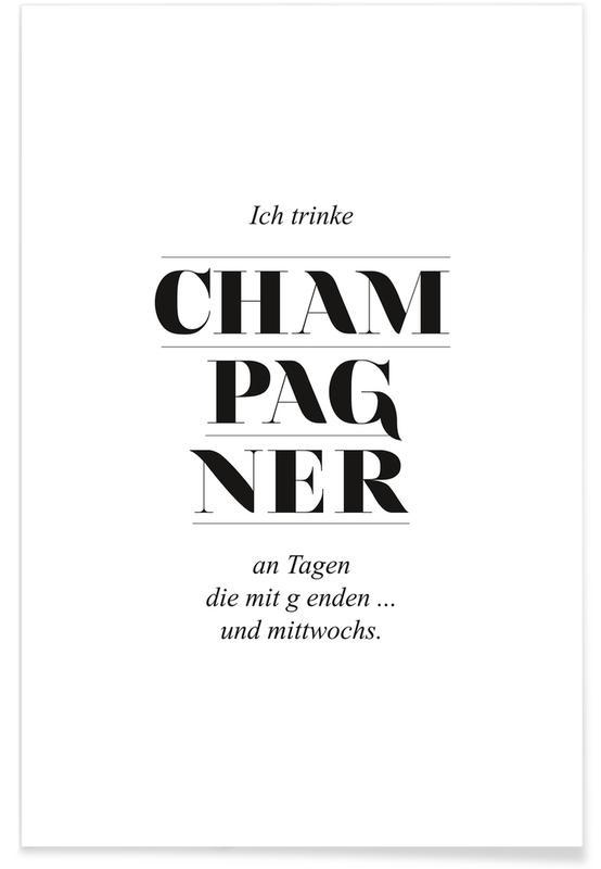 Zwart en wit, Quotes en slogans, Cocktails, Champagner poster