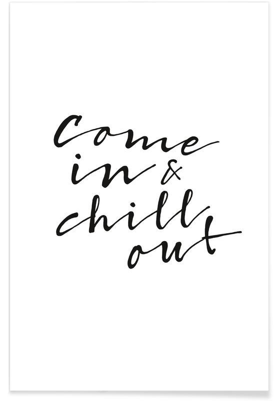 Noir & blanc, Citations et slogans, Chill Out affiche