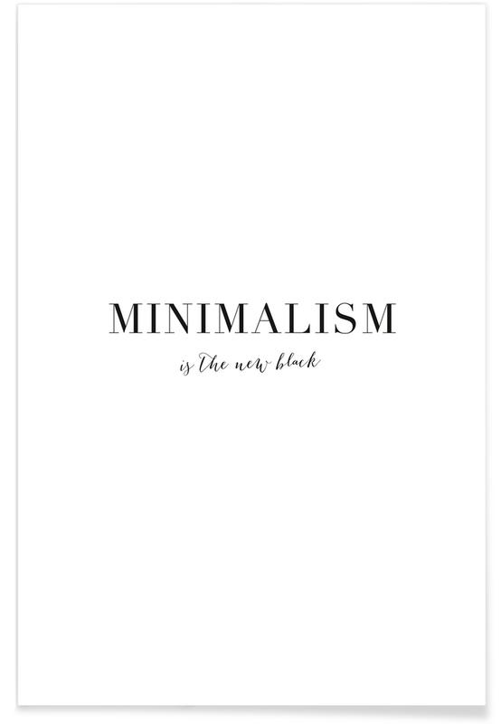 Black & White, Quotes & Slogans, Minimalism Poster