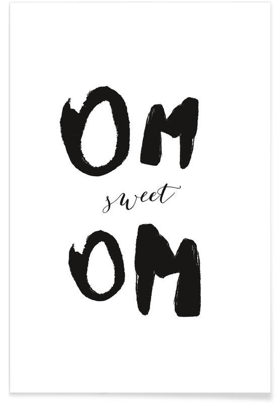 Noir & blanc, Citations et slogans, Om Sweet Om affiche