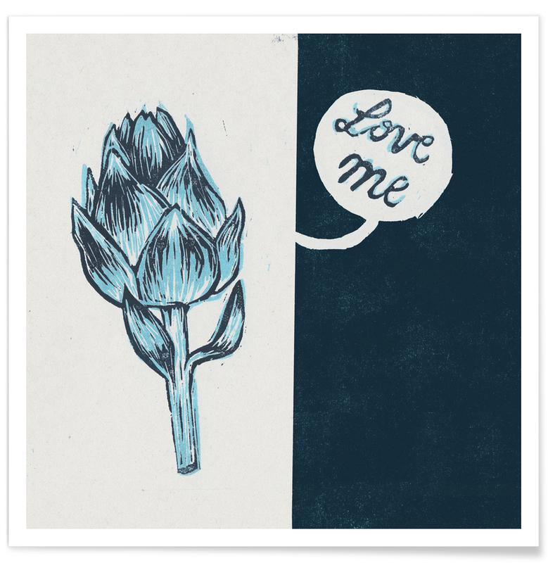 Zitate & Slogans, Artichokes Have Hearts Too -Poster