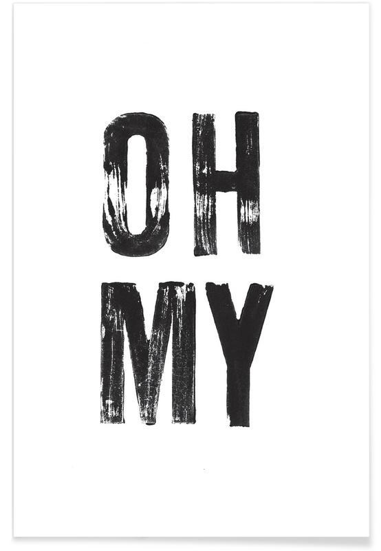 Zwart en wit, Quotes en slogans, OH MY poster