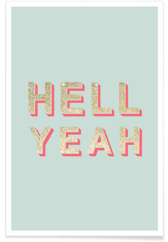 Zitate & Slogans, Hell Yeah -Poster