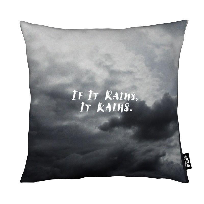 Citations et slogans, Noir & blanc, Ciels & nuages, If It Rains coussin