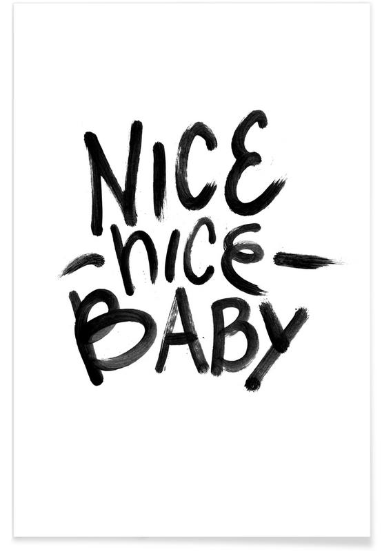 Nice Baby Poster