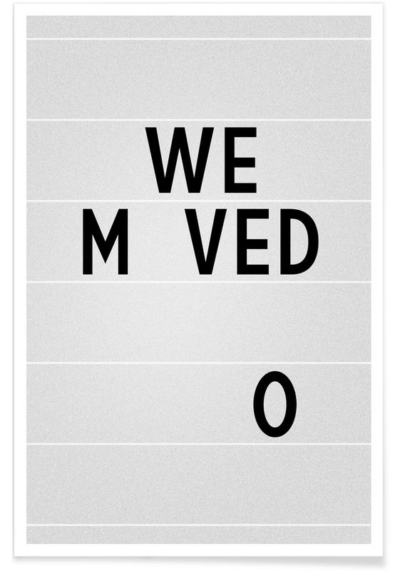 We Moved Poster
