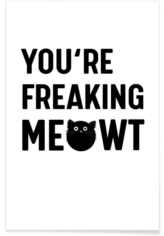 Schwarz & Weiß, Cat Meowt -Poster