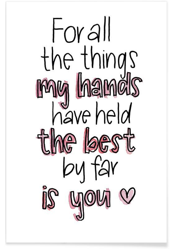 Liefdescitaten, Quotes en slogans, Jubileums en liefde, Valentijnsdag, My Hands poster