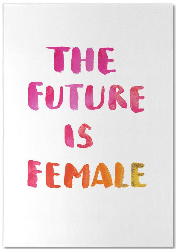 The Future Is Female Notepad