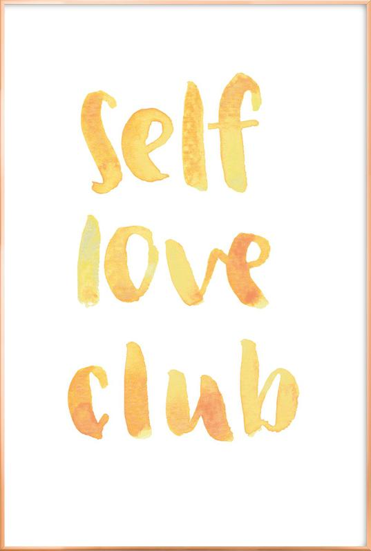 Self Love Club -Poster im Alurahmen