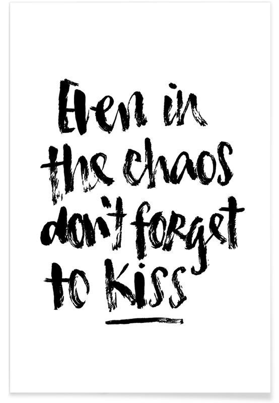 Zwart en wit, Liefdescitaten, Quotes en slogans, Don't Forget to Kiss poster