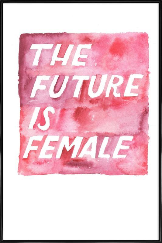 The Future Is Female -Bild mit Kunststoffrahmen