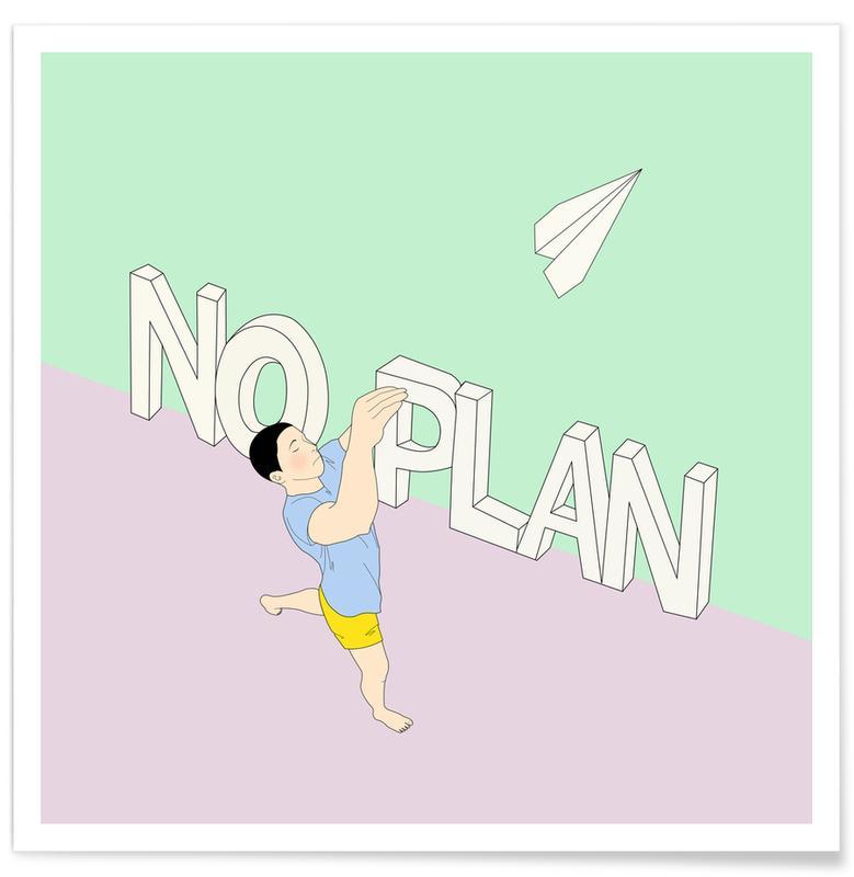 Citations et slogans, No Plan affiche