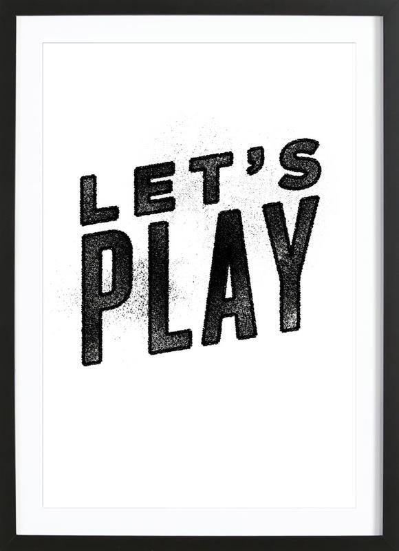 Let's Play ingelijste print