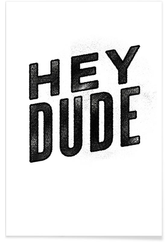 Hey Dude poster