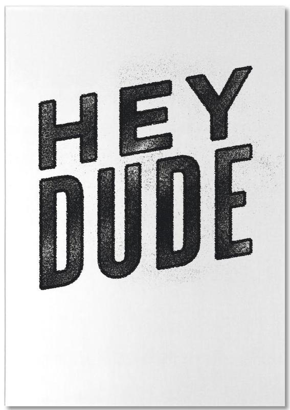 Hey Dude bloc-notes