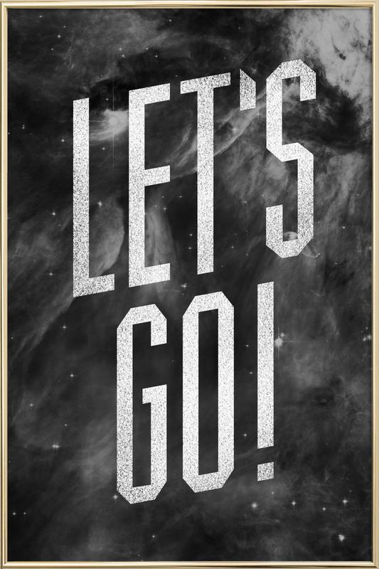 Let's Go affiche sous cadre en aluminium