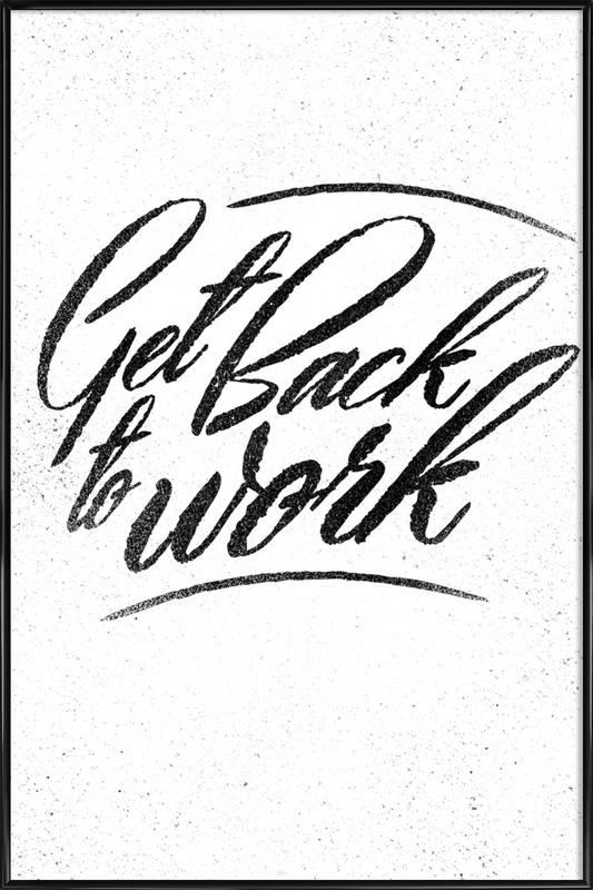 Back to Work ingelijste poster