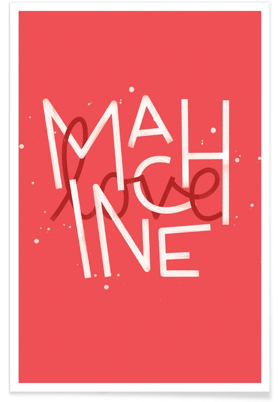 Anniversaries & Love, Love Quotes, Quotes & Slogans, Love Machine Poster