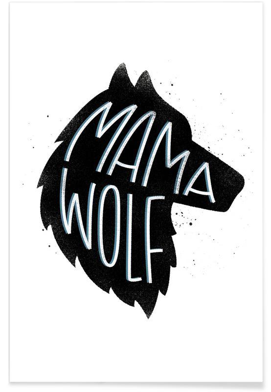 Art pour enfants, Naissances, Citations et slogans, Loups, Mama Wolf affiche