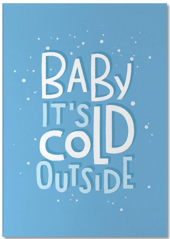 Cold Outside -Notizblock
