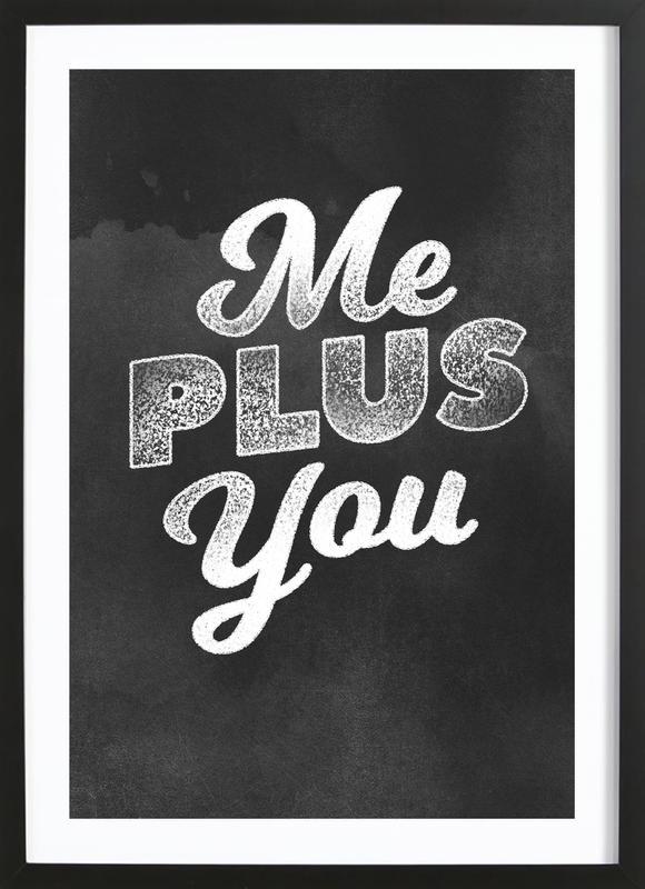 Me Plus You ingelijste print