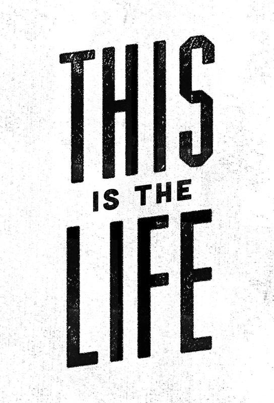 This Is the Life Impression sur alu-Dibond