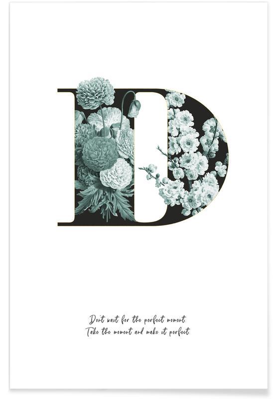 Alphabet & Buchstaben, Zitate & Slogans, Flower Alphabet - D -Poster