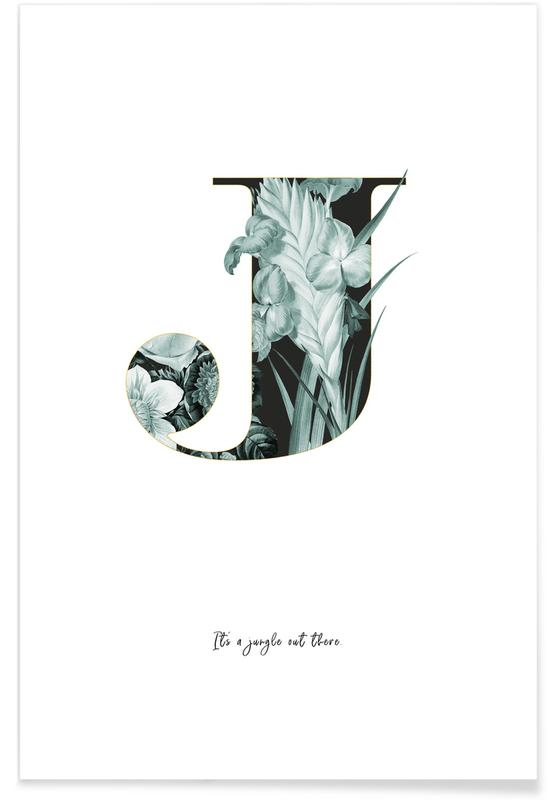 Alphabet & Buchstaben, Zitate & Slogans, Flower Alphabet - J -Poster