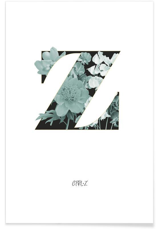 Alphabet & Buchstaben, Zitate & Slogans, Flower Alphabet - Z -Poster