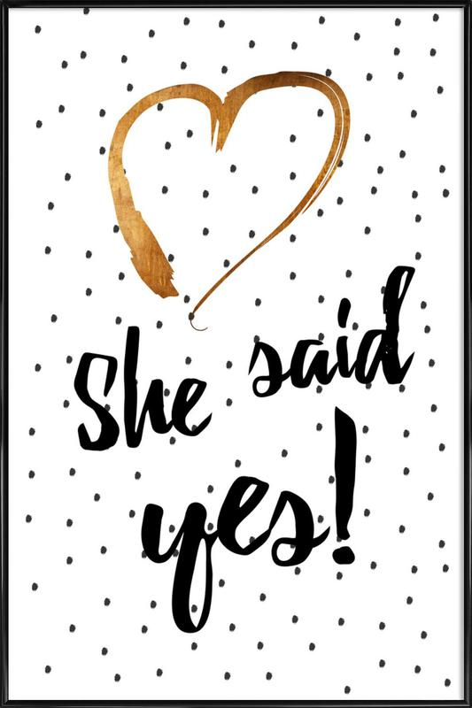 She Said Yes ingelijste poster