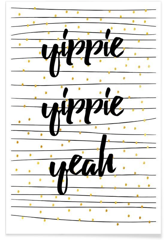 Glückwünsche, Zitate & Slogans, Yippie -Poster