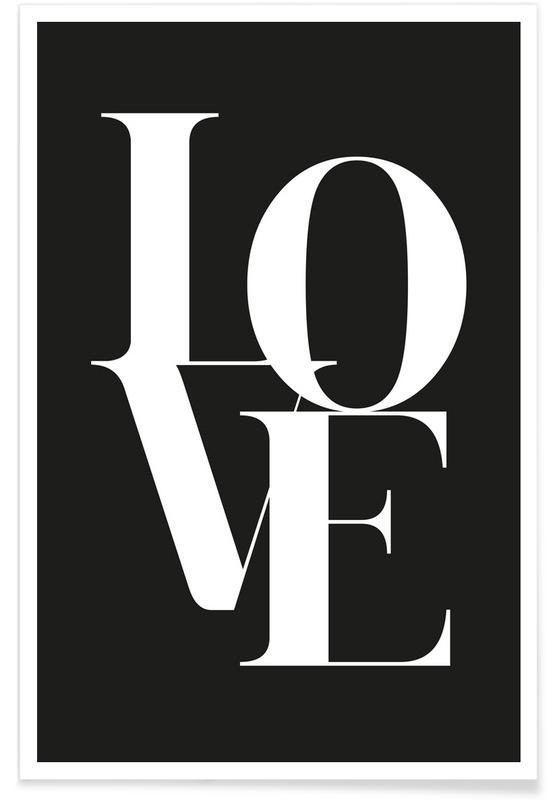Zitate & Slogans, Liebe & Jahrestage, Schwarz & Weiß, Love 1 -Poster