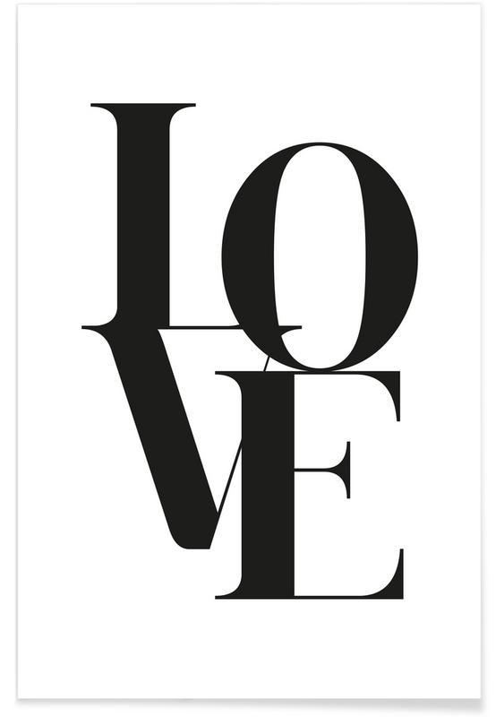 Citater & sloganer, Sort & hvidt, Årsdag & kærlighed, Love 2 Plakat