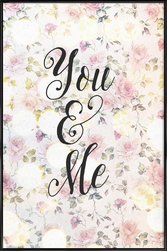 You and Me affiche encadrée