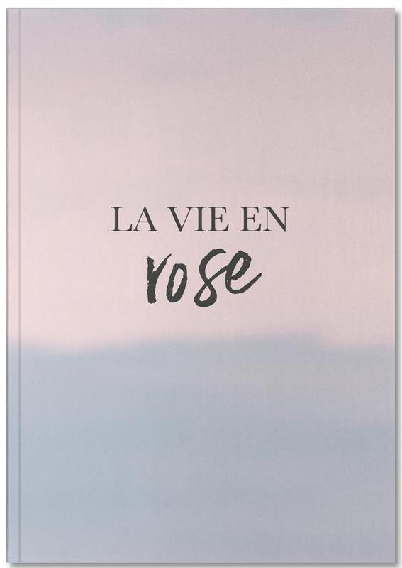 La Vie En Rose Notebook