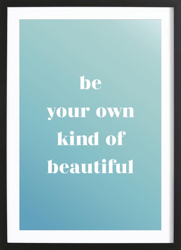 Your Own Kind Poster i träram