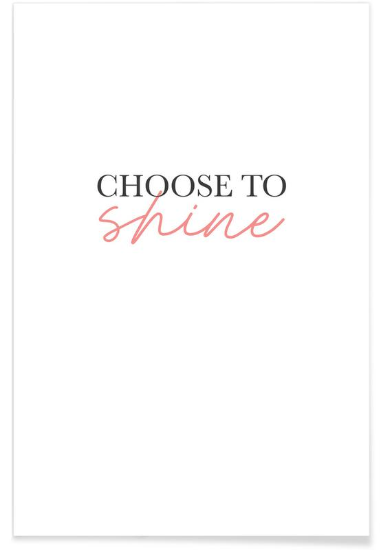 Choose To Shine poster