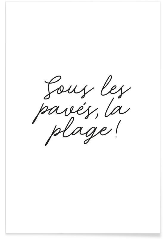 Motiverende, Citater & sloganer, La Plage Plakat