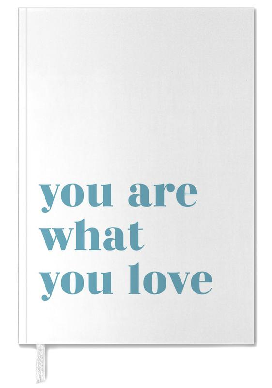 You Are What You Love agenda