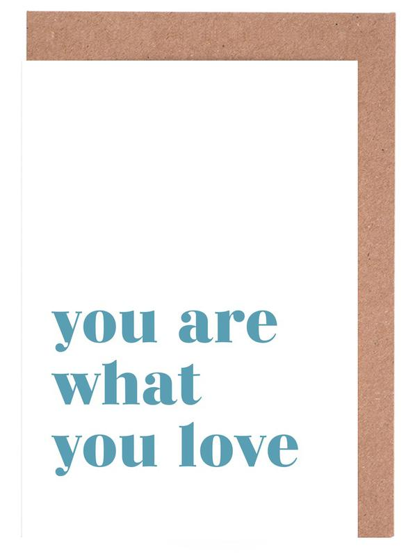 You Are What You Love Greeting Card Set