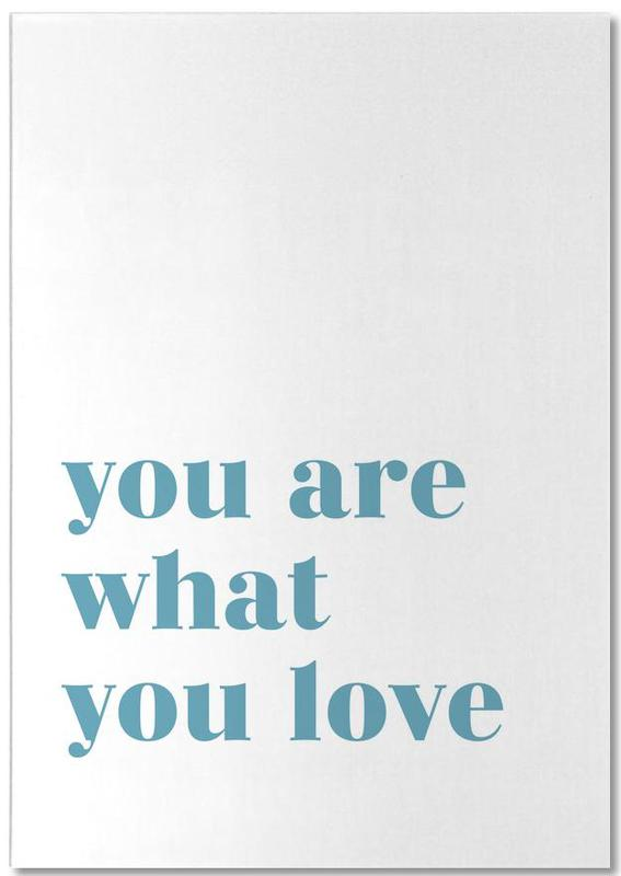 You Are What You Love bloc-notes