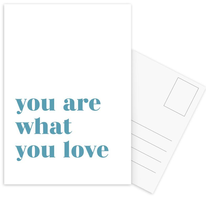You Are What You Love cartes postales