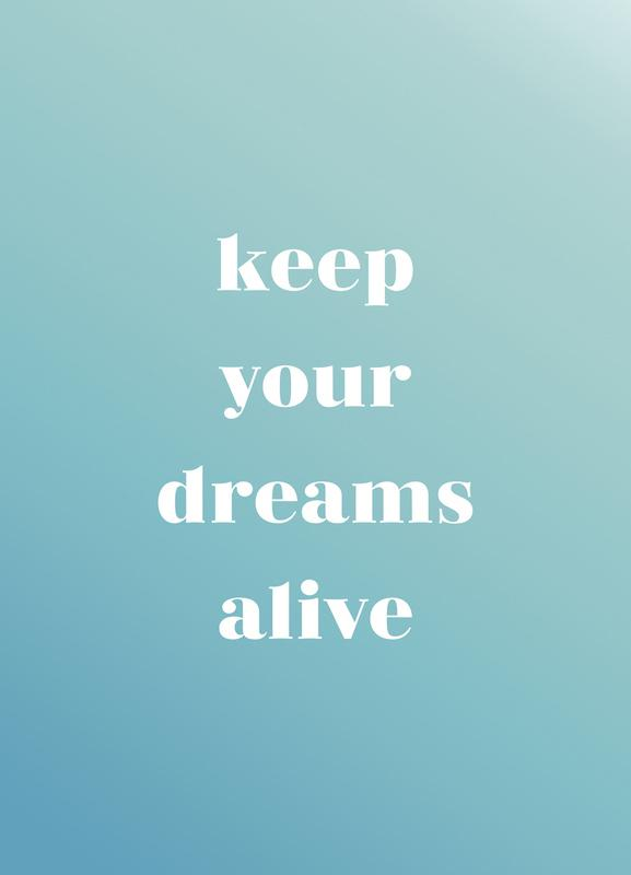 Keep Your Dreams Alive Canvas Print