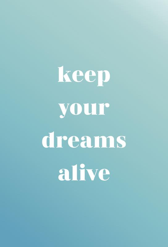 Keep Your Dreams Alive tableau en verre