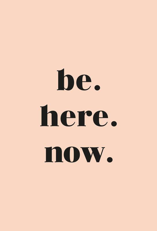 Be Here Now Aluminiumtavla