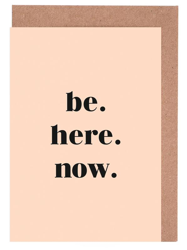 Be Here Now Greeting Card Set