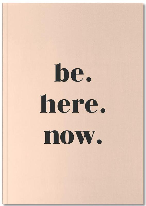 Be Here Now Notebook